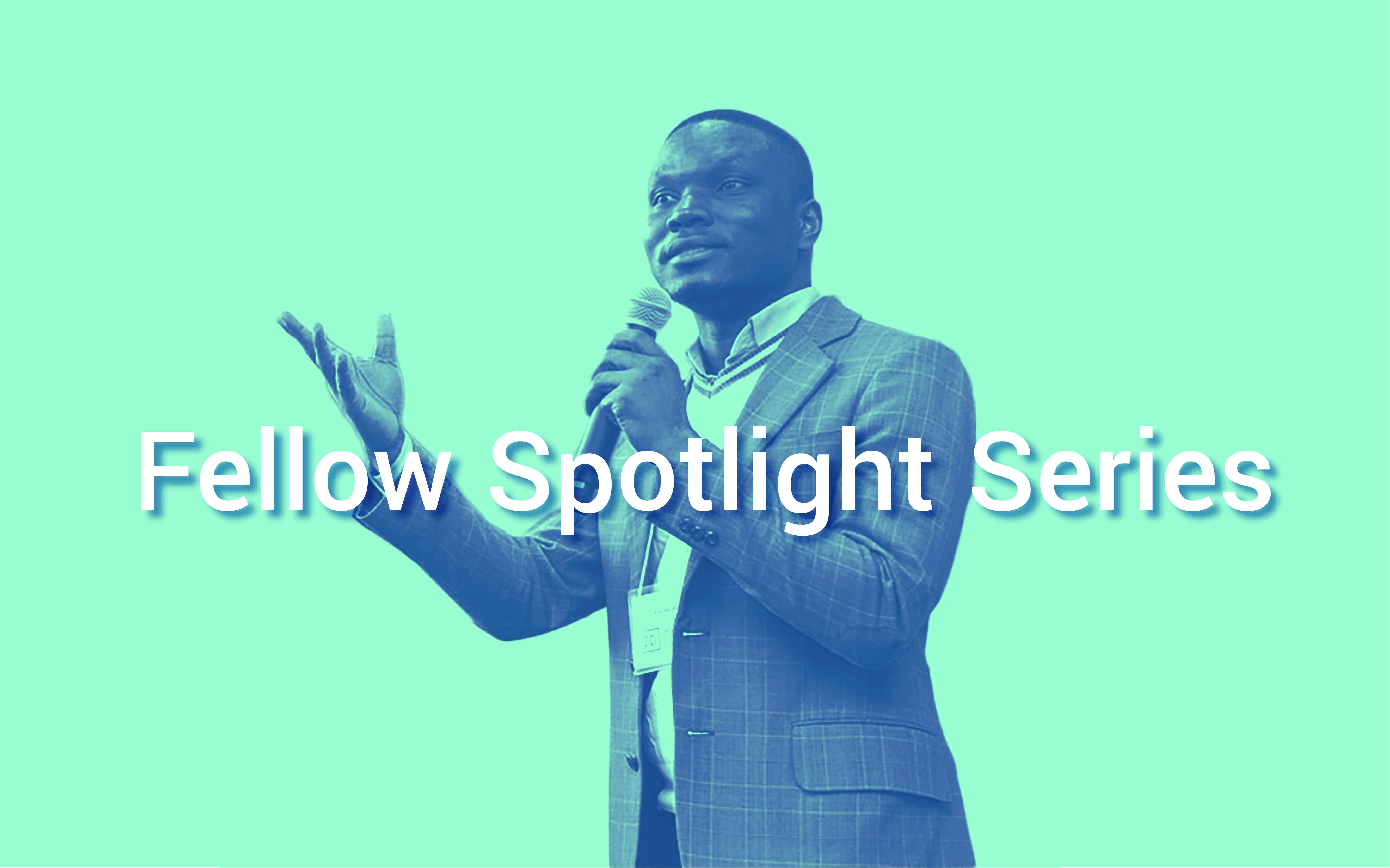 Introducing the Fellow Spotlight Series